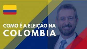 Como é a Eleição na Colombia – Quero Te Mostrar
