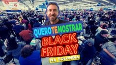 Black Friday Colombia – Quero Te Mostrar
