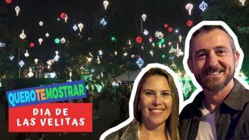 Dia de Las Velitas na Colômbia – Quero Te Mostrar